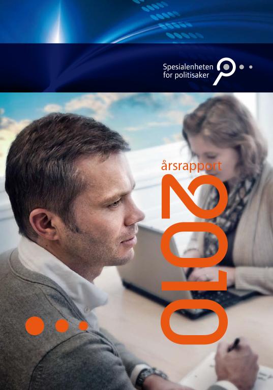 Spesialenhetens årsrapport 2010