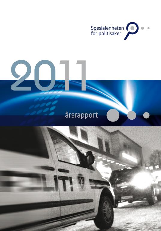 Spesialenhetens årsrapport 2011