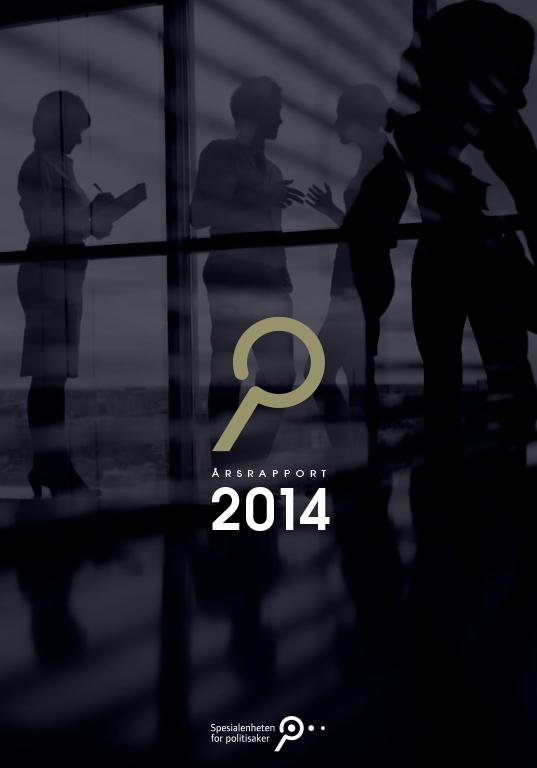 Spesialenhetens årsrapport 2014