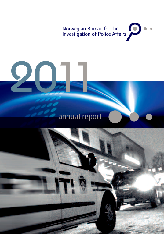 The Norwegian Bureau for the Investigation of Police Affairs - Annual report 2011